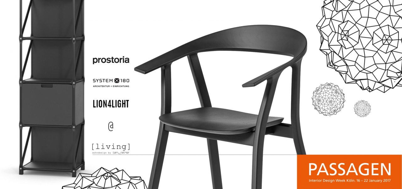 passagen 2017 prostoria system180 lion4light living. Black Bedroom Furniture Sets. Home Design Ideas